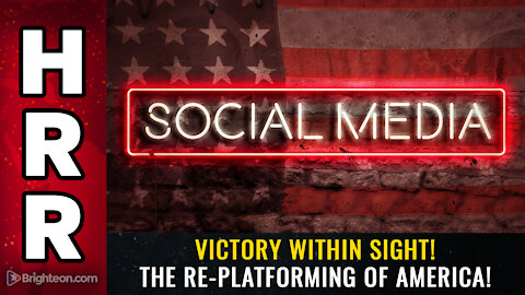 VICTORY within sight! The RE-PLATFORMING of America!