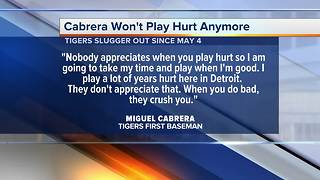 Miguel Cabrera says he won't play hurt anymore - Video