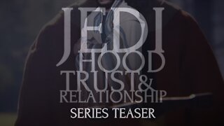 Teaser — Jedihood Series (2016-2017)