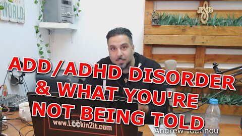 ADHD/ADD Disorder & What You're NOT Being Told😮