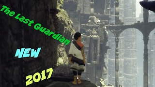 The Last Guardian,The best ps4 games,Top games gamer2017,walkthrough part 1pc games 2017ps4 - Video