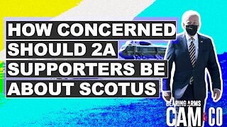 How Concerned Should 2A Supporters Be About SCOTUS