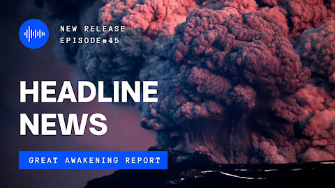 Ep. 45 Iceland 40,000 Earthquakes, Volcano Erupts, The Bidan Show, Vaccination Warning To Doctors