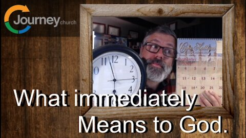 What Immediately Means to God Mark 1:14-20