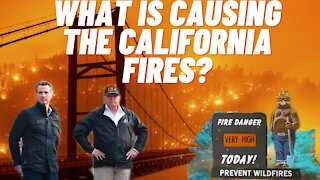 What is Causing The California Fires?