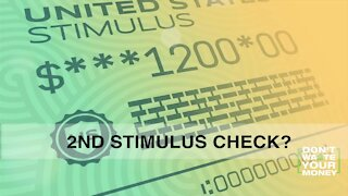 Is a 2nd stimulus check coming?