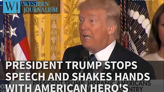 President Trump Stops Speech And Shakes Hands With American Hero's - Video