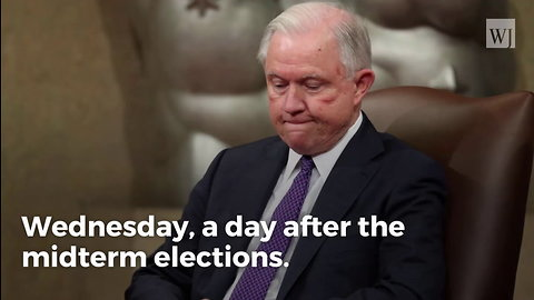 Breaking: Jeff Sessions Resigns