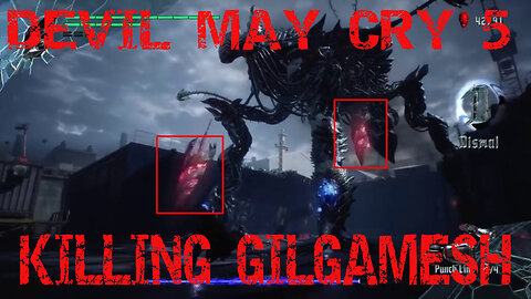 Devil May Cry 5 - Game Play - Gilgamesh