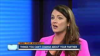 Ask the Expert: Things you can't change about your partner - Video