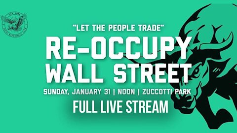 "Wallstreetbets Triggers ""Re-Occupy Wall Street"" Movement In NYC"