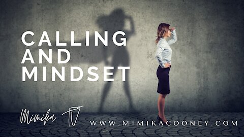 Calling and Mindset