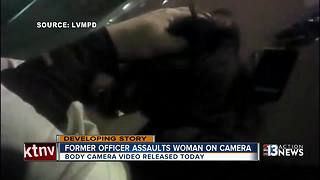 UPDATE: Body-camera footage released of former Las Vegas officer assaulting handcuffed woman - Video
