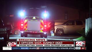 One suspect is dead and two officers are wounded after a shooting that happened in South Bakersfield - Video