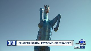 Blucifer: Scary, awesome, or strange?