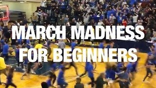 March Madness for Beginners - Video