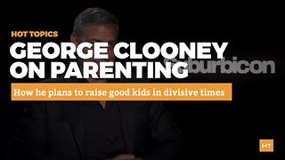 George Clooney talks about raising good kids in divisive times | Hot Topics