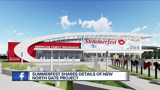 New north gate, community plaza to be built at Summerfest grounds - Video