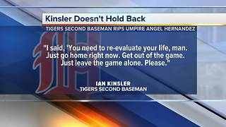 Tigers second baseman Ian Kinsler rips umpire Angel Hernandez - Video