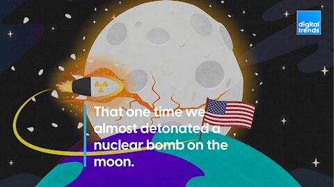The time the U.S. almost nuked the Moon