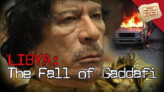 Stuff They Don't Want You To Know: Libya: The Fall of Gaddafi - Video