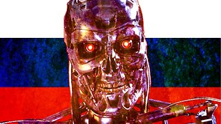 Is Russia Building A Real-Life Terminator? | News Stories You Missed This Week - Video