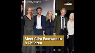 Meet Clint Eastwood's 8 Children