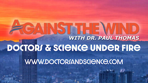 Episode 003: Against The Wind with Dr. Paul