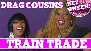 Drag Cousins: Train Trade with RuPaul's Drag Race Star Jasmine Masters & Lady Red Couture: Episode 6 - Video