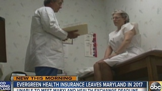 Evergreen Health Insurance leaves Maryland in 2017 - Video