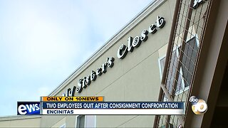 Two employees quit after consignment store confrontation