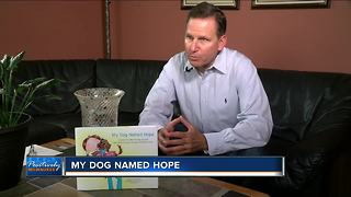 My Dog Named Hope: a man writes a book to help fund childhood cancer - Video