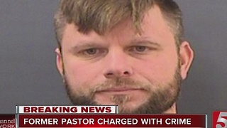 Former Gallatin Church Pastor Charged With Crime - Video