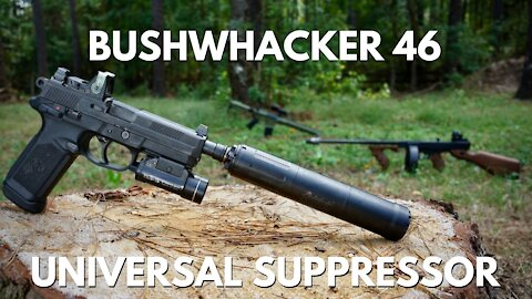 One Stamp to Suppress Them All: Griffin Armament Bushwhacker 46 Universal Suppressor