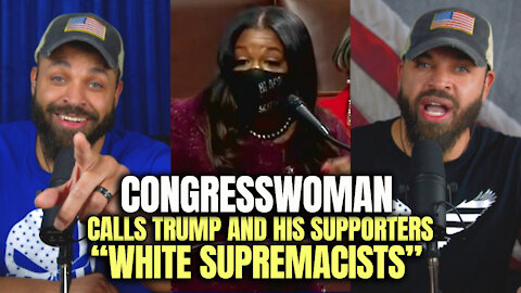 "Congresswoman Calls Trump and Supporters ""White Supremacists"""