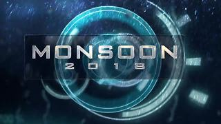 Monsoon 2018 - Video