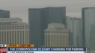 UPDATE: The Cosmopolitan of Las Vegas joins paid parking club - Video