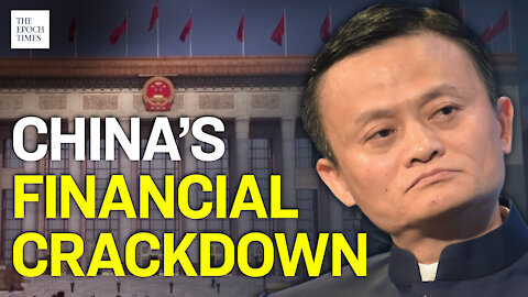 Ant Group Subjected to CCP's Financial Regulation   Epoch News   China Insider