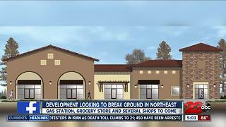 Shopping development coming to Northeast Bakersfield - Video