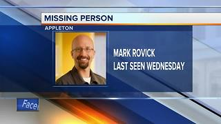 Missing person: Appleton Police need your assistance locating Mark Rovick