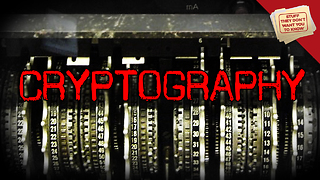Stuff They Don't Want You to Know: Cryptography: Unbroken Codes