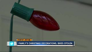 Family's Christmas decorations,bikes stolen - Video