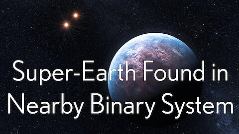 Gliese 338Bb: Super Earth Found in Nearby Binary System.