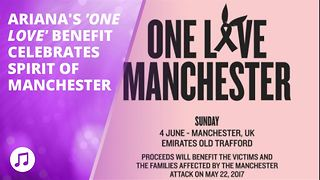 'One Love' concert raises £2M for Manchester victims - Video