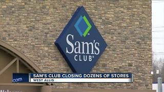 Sam's Club closing dozens of stores including West Allis Location - Video