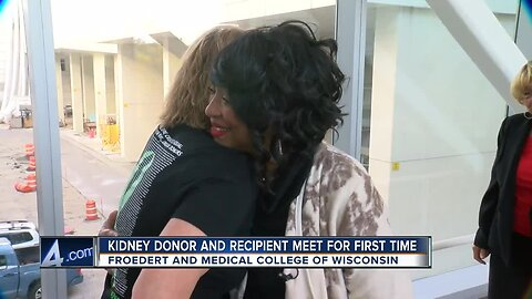 'She saved my life': Kidney recipient meets donor for the first time