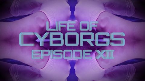 Life of Cyborgs Ep.12: The Augmentation Activist