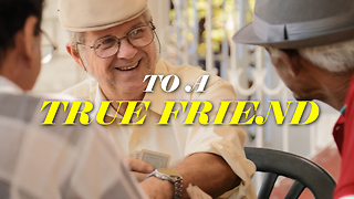 To A True Friend - Video