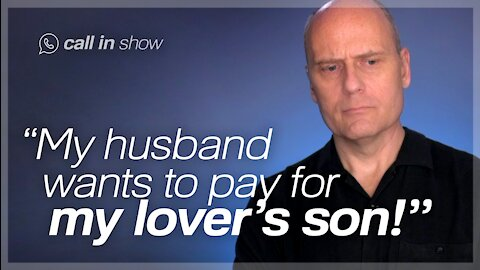 """""""My Husband Wants to Pay for my Lover's Son!"""" Freedomain Call In"""