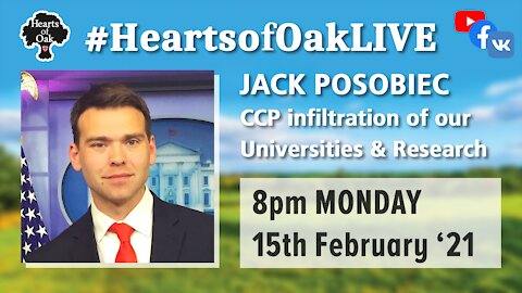 Jack Posobiec joins us to discuss the CCP infiltration of our universities and research 15.2.21
